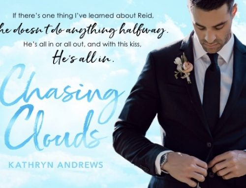 Chasing Clouds – He's All In!