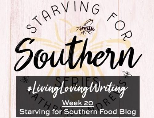 Starving for Southern Food Blog